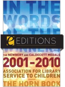 Image for In the Words of the Winners: The Newbery and Caldecott Medals, 2001-2010--eEditions e-book