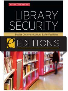 Image for Library Security: Better Communication, Safer Facilities—eEditions e-book
