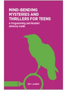 Image for Mind-Bending Mysteries and Thrillers for Teens: A Programming and Readers' Advisory Guide
