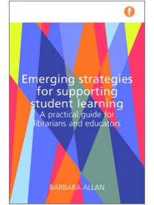 Image for Emerging Strategies for Supporting Student Learning: A Practical Guide for Librarians and Educators