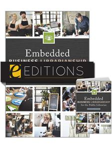 Image for Embedded Business Librarianship for the Public Librarian — print/e-book Bundle