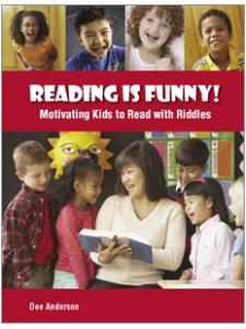 Image for Reading is Funny! Motivating Kids to Read with Riddles
