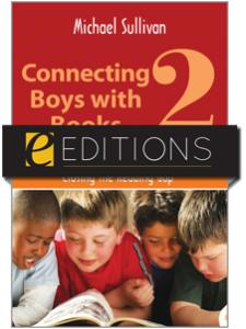 Image for Connecting Boys with Books 2: Closing the Reading Gap--eEditions e-book