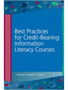 Image for Best Practices for Credit-Bearing Information <strong>Literacy</strong> Courses