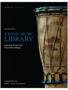 Image for A Basic Music Library: Essential Scores and Sound Recordings, Fourth Edition, Volume 2: World Music