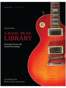 Image for A Basic Music Library: Essential Scores and Sound Recordings, Fourth Edition, Volume 1: Popular Music