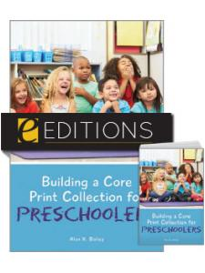 Image for Building a Core Print Collection for Preschoolers—print/e-book Bundle