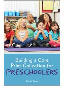Image for Building a Core Print Collection for Preschoolers