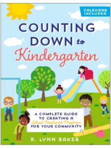 Image for Counting Down to Kindergarten: A Complete Guide to Creating a School Readiness Program for Your Community