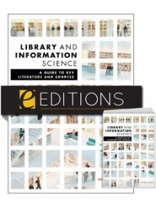 Image for Library and Information Science: A Guide to Key Literature and Sources—print/PDF e-book Bundle