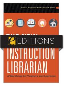 Image for The New Instruction Librarian: A Workbook for Trainers and Learners—eEditions e-book