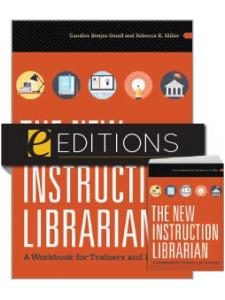 Image for The New Instruction Librarian: A Workbook for Trainers and Learners—print/e-book Bundle