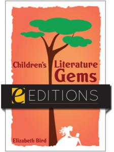 Image for Children's Literature Gems: Choosing and Using Them in Your Library Career--eEditions e-book