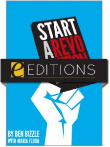 Image for Start a Revolution: Stop Acting Like a Library —eEditions e-book