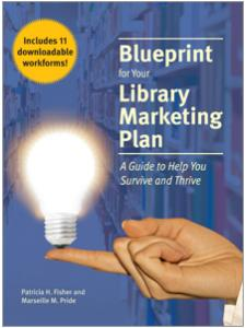 Image for Blueprint for Your Library Marketing Plan: A Guide to Help You Survive and Thrive
