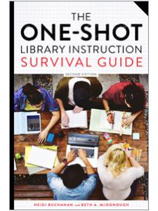 Image for The One-Shot Library Instruction Survival Guide, Second Edition