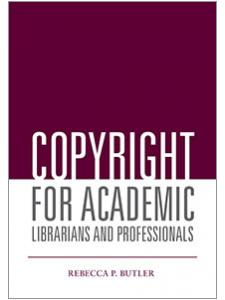 Image for Copyright for Academic Librarians and Professionals
