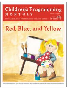 Image for Red, Blue, and Yellow (Children's Programming Monthly, vol. 2/no. 4)
