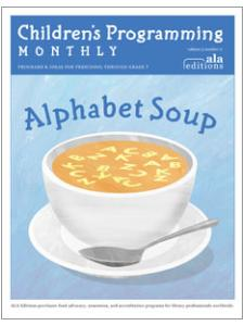 Image for Alphabet Soup (Children's Programming Monthly, vol. 3/no. 11)