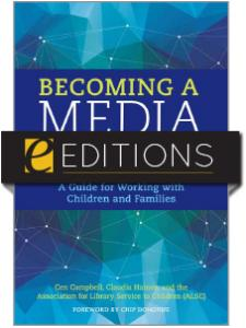 Image for Becoming a Media Mentor: A Guide for Working with Children and Families — eEditions e-book