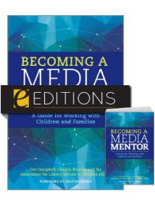 Image for Becoming a Media Mentor: A Guide for Working with Children and Families — print/e-book Bundle