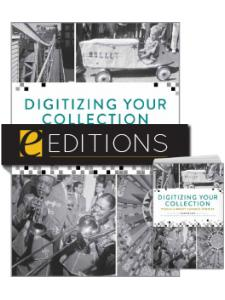 Image for Digitizing Your Collection: Public Library Success Stories — print/e-book Bundle