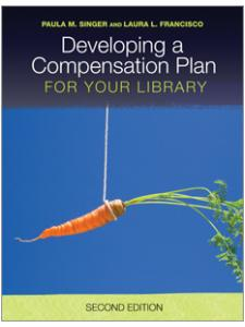 book cover for Developing a Compensation Plan for Your Library, Second Edition