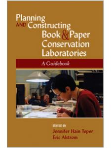 Image for Planning and Constructing Book and Paper Conservation Laboratories: A Guidebook