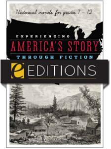 Image for Experiencing America's Story through Fiction: Historical Novels for Grades 7-12—eEditions e-book
