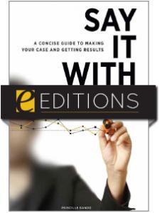 Image for Say It with Data: A Concise Guide to Making Your Case and Getting Results—eEditions e-book