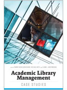 Image for Academic Library Management: Case Studies