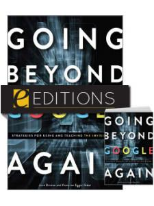 Image for Going Beyond Google Again: Strategies for Using and Teaching the Invisible Web—print/PDF e-book Bundle