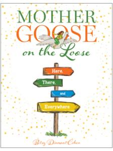 book cover for , Mother Goose on the Loose: Here, There, and Everywhere