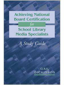 Image for Achieving National Board Certification for School Library Media Specialists: A Study Guide