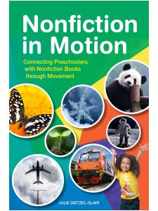 Image for Nonfiction in Motion: Connecting Preschoolers with Nonfiction Books through Movement
