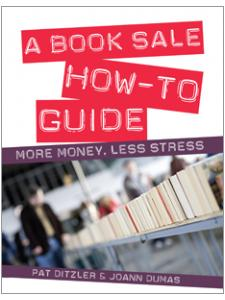 Image for A Book Sale How-To Guide: More Money, Less Stress