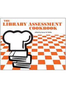 Image for The Library Assessment Cookbook