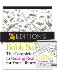 Image for Beyond Book Sales: The Complete Guide to Raising Real Money for Your Library—print/PDF e-book Bundle