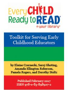 Image for Every Child Ready to Read -- Toolkit for Serving Early Childhood Educators