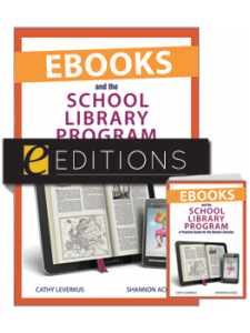 Image for Ebooks and the School Library Program: A Practical Guide for the School Librarian--print/e-book Bundle