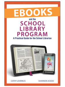 Image for Ebooks and the School Library Program: A Practical Guide for the School Librarian