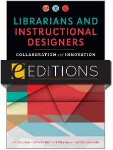 Image for Librarians and Instructional Designers: Collaboration and Innovation — eEditions e-book