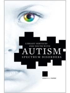 Image for Library Services for Youth with Autism Spectrum Disorders