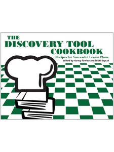 Image for The Discovery Tool Cookbook: Recipes for Successful Lesson Plans