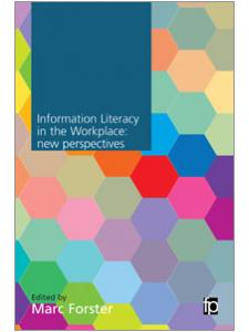 Image for Information Literacy in the Workplace: New Perspectives