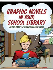 Image for Graphic Novels in Your School Library