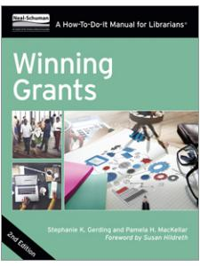 Image for Winning Grants, Second Edition: A How-To-Do-It Manual For Librarians