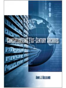 Image for Conceptualizing 21st-Century Archives