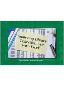 Image for Analyzing Library Collection Use with Excel®
