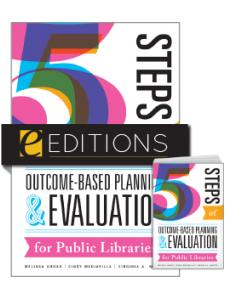 Image for Five Steps of Outcome-Based Planning and Evaluation for Public Libraries — print/e-book Bundle